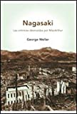 Weller, George: Nagasaki