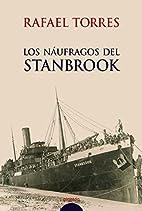 Los náufragos del Stanbrook by Rafael…