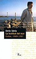 La Lentitud del mar : dietari, 1989-1997 by…