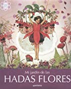 My Garden of Flower Fairies by Cicely Mary…