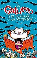 Gaturro y la noche de los vampiros by Melina…