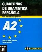 Cuaderno de gramática y ejercicios A2…