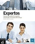 Expertos libro del alumno CD (Spanish…