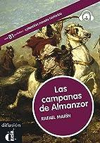 Las campanas de Almanzor. Libro CD. Nivel B1…