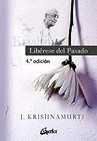 Liberte-se do Passado by Krishnamurti