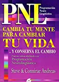 Andreas, Steve: Cambia tu mente para cambiar tu vida / Change your Mind to Change your Life (Spanish Edition)