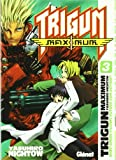 Nightow, Yasuhiro: Trigun Maximum 3