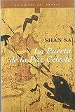 Sa, Shan: La Puerta de la Paz Celeste (Spanish Edition)