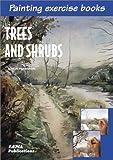 Parramon, Jose: Trees and Shrubs