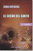 El sueño del santo by Juan Herranz Pérez