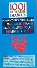 1001 refranes españoles : con su…