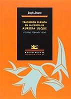 Tradición clásica en la poesía de Aurora…