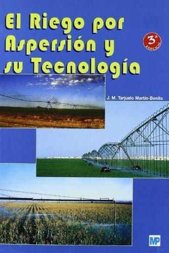 el-riego-por-aspersion-y-su-tecnologia-spanish-edition