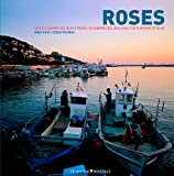 Puig, Jordi: Roses: All the Flavours of Blue (English, Catalan and Spanish Edition)