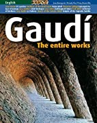 Gaudi: The Entire Work by Pere Vives
