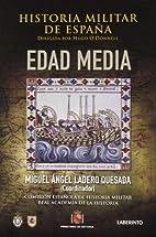 Edad media (Historia militar de España II)…