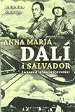 Antonina Rodrigo: Anna Maria Dali i Salvador. Escenes d'una infancia i joventut