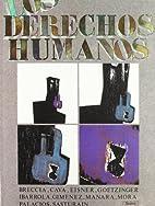 Los derechos humanos: Documentos basicos by…
