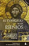 Szekely, Edmond: El Evangelio De Los Esenios /the Golpel of the Asenios