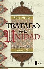 Tratado de la unidad by Ibn Arabi