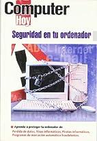 Seguridad en tu Ordenador by AA. VV.