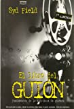 Field, Syd: Libro del Guion (Spanish Edition)