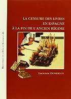 La censure des livres en Espagne a la fin de…
