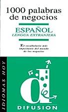 Idiomas Hoy: 1000 Palabras De Negocios…