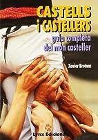 Castells i castellers: Guia completa del mon…