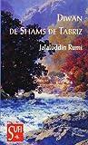 RUMI, JALALUDDIN: DIWAN DE SHAMS DE TABRIZ