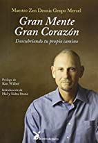 GRAN MENTE GRAN CORAZON (Spanish Edition) by…