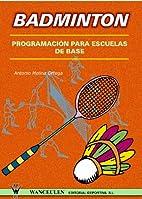 Badmintong: Programación Para Escuelas De…