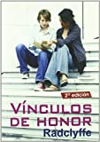 Radclyffe: Vinculos de honor/ Honor Bound (Salir Del Armario/ Coming Out of the Closet) (Spanish Edition)