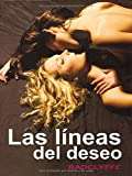 Radclyffe: Las Lineas Del Deseo/ the Lines of Desire (Spanish Edition)