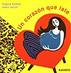 Corazon Que Late, Un by Unknown