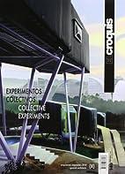 El Croquis 149: Collective Experiments Ii…