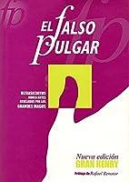 EL FALSO PULGAR by Enrique Gutiérrez…