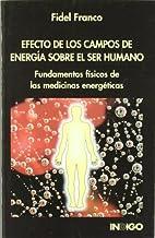 Efectos de los campos de energía sobre el…