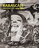 Bartomeu Mari: Rabascall: Production 1964-1982