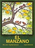 Lobe, Mira: El Manzano/the Apple Tree