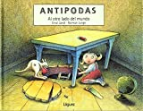 Jandl, Ernst: Antipodas / Antipodes: Al Otro Lado Del Mundo / at the Otherside of the World