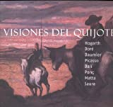 Andres, Ramon: Visiones Del Quijote: Hogarth, Dore, Daumier, Picasso, Dali, Ponc, Matta, Saura
