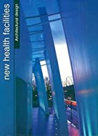 New Health Facilities (Architectural Design…