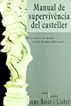 Manual de supervivència del casteller by…