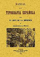 Manual completo de la tipografía española…