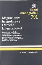 Migraciones irregulares y derecho…