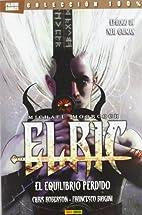 ELRIC: EL EQUILIBRIO PERDIDO by Chris/…