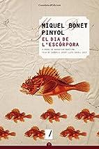 El dia de L'escórpora by Miquel Bonet…