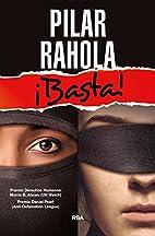 ¡Basta! by Pilar Rahola