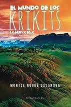 El mundo de los Krikits: La Nueva Era…